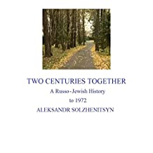 Two Centuries Together: A Russo-Jewish History to 1972