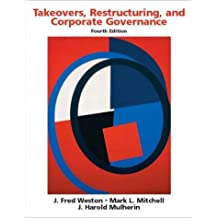 Takeovers, Restructuring, and Corporate Governance (4th Edition)