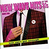 Just Can't Get Enough: New Wave Hits of the '80s, Vol. 13