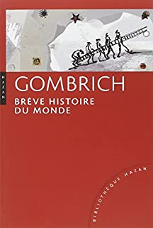 Brève histoire du monde, Gombrich, Ernst H.