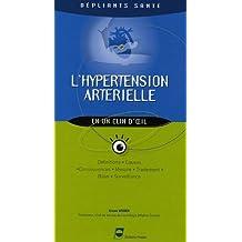 L'hypertension Arterielle En Un Clin d'Oeil (depliants Sante)
