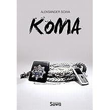 KOMA - Coma English/Polish Edition: Bilingual Edition - Wydanie Dwujezyczne