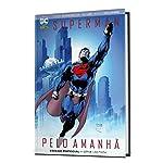 Superman - Pelo Amanha: Capa Dura