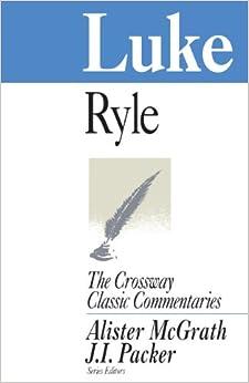 Comt-CCC Luke (Crossway Classic Commentaries)