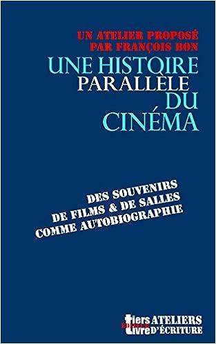 Une Histoire Parallele Du Cinema Tiers Livre Editeur