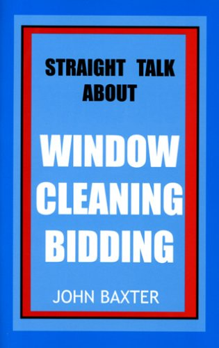 Download Straight Talk About Window Cleaning Bidding ebook
