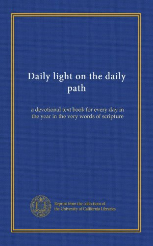 The Daily Light On The Daily Path - 7