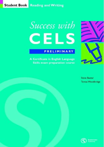 Success with CELS: Preliminary Student's Book: A Preparation Course for the Certificates in English Language Skills ebook