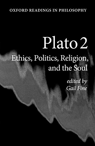 Plato 2: Ethics, Politics, Religion, and the Soul (Oxford Readings in Philosophy)