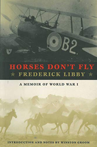 Horses Don't Fly: The Memoir of the Cowboy Who Became a World War I ()