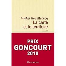 La carte et le territoire (LITTERATURE FRA) (French Edition)