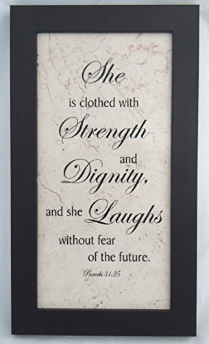 Holy Land Stone Company She is Clothed with Strength and Dignity.Proverbs 31:25-7