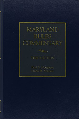 Maryland Rules Commentary