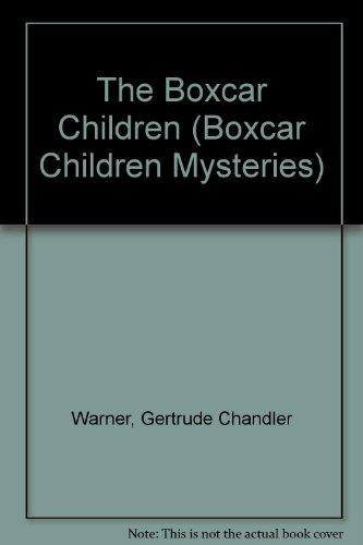 The Boxcar Children (Boxcar Children Mysteries)