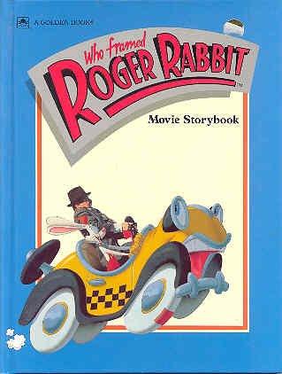 Who Framed Roger Rabbit Movie Storybook (A Golden Book)