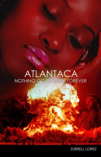 Download Atlantaca: Nothing Good Lasts Forever: Atlantaca: Nothing Good Lasts Forever (Volume 1) ebook