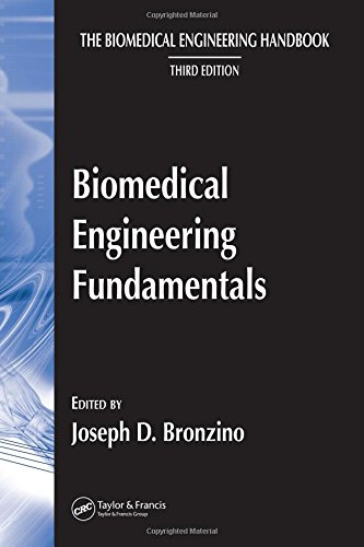 The Biomedical Engineering Handbook  Third Edition  Biomedical Engineering Fundamentals
