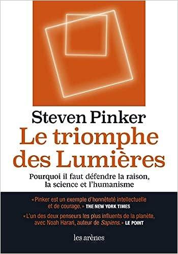 Le Triomphe Des Lumieres Ar Essai French Edition Pinker Steven 9782352049814 Amazon Com Books