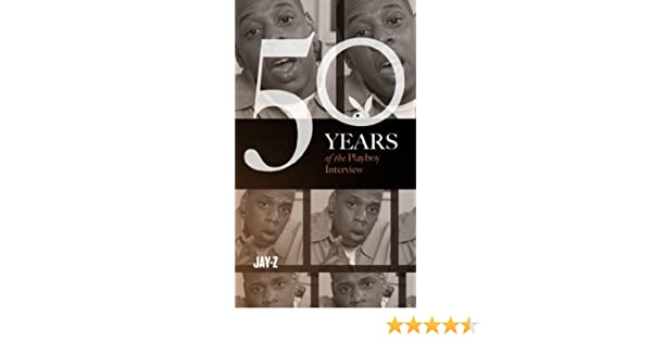 Jay-Z: The Playboy Interview (Singles Classic) (50 Years of the Playboy Interview)