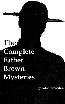 The Complete Father Brown Mysteries Kindle Edition [Download]