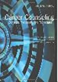 Career Counseling : Contexts, Processes, and Techniques, Gysbers, Norman C. and Heppner, Mary J., 155620289X