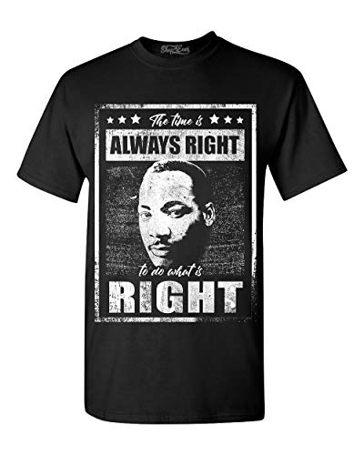 Shop4Ever The Time is Always Right to do What is Right Martin Luther King Jr. T-Shirt XX-LargeBlack 0