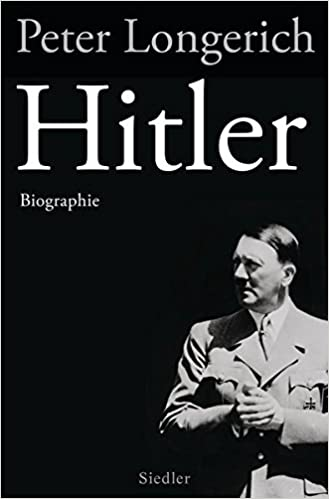 hitler biographie amazonde peter longerich bcher - Hitlers Lebenslauf