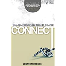 Connect: Real Relationships in a World of Isolation (Youth Specialties (Paperback))