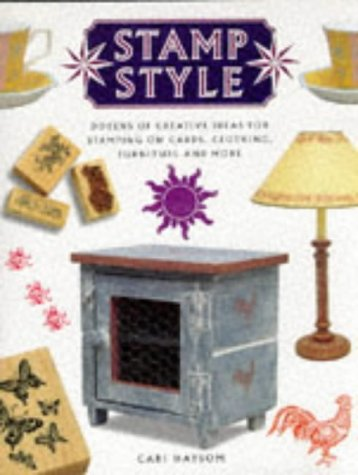 Stamp Style Dozens of Creative Ideas
