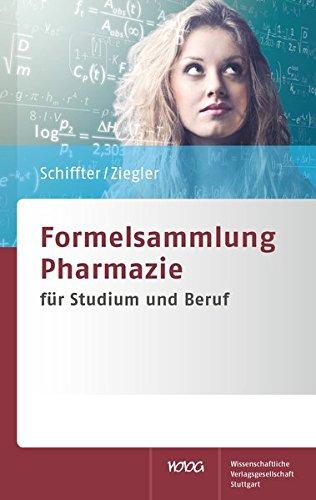 Formelsammlung Pharmazie: für Studium und Beruf