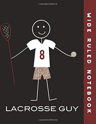 Wide Ruled Notebook: Lacrosse Guy Ruled Journal Composition Book por Whyitsme Design