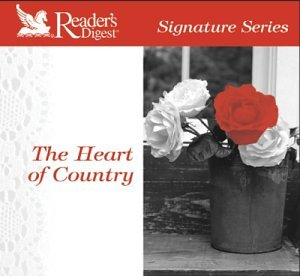 Signature Series: Heart of Country by Reader's Digest