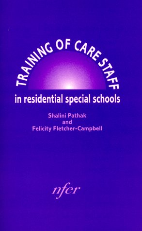 Training of Care Staff in Residential Special Schools