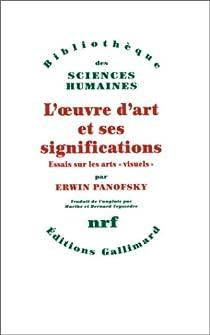 L'oeuvre d'art et ses significations par Panofsky