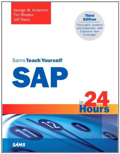Sams Teach Yourself SAP in 24 Hours (3rd Edition) Pdf