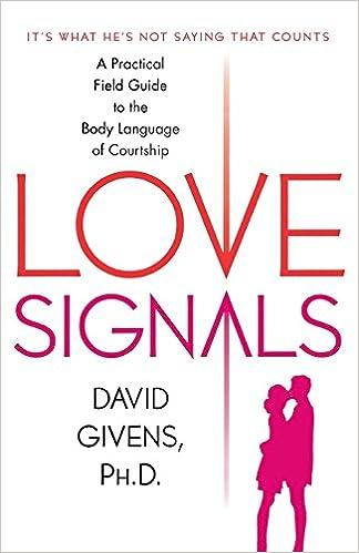 Love signals david givens