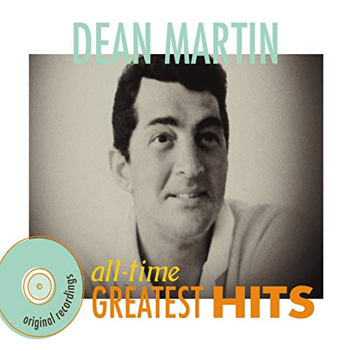 Dean Martin - All-Time Greatest Hits