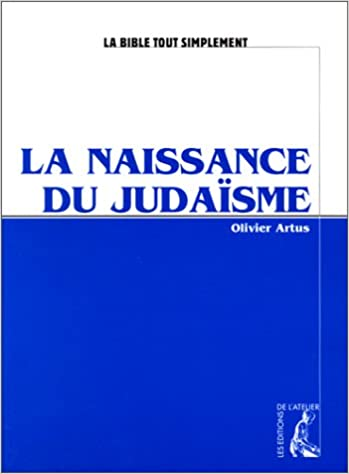 La naissance du Judaïsme epub pdf
