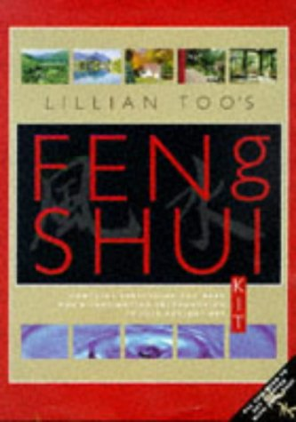 Lillian Too's Feng Shui Kit: All You Need to Get Started With Feng Shui (Feng Shui Fundamentals S.)