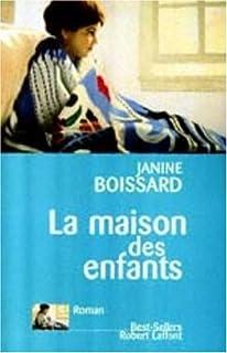 Une femme en blanc : [2] : La maison des enfants, Boissard, Janine