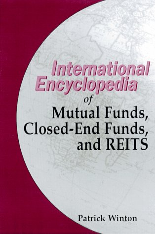 The International Encyclopedia of Mutual Funds, Closed-End Funds, and REITS, PDF