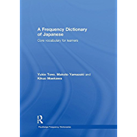 A Frequency Dictionary of Japanese (Routledge Frequency Dictionaries) (English Edition)