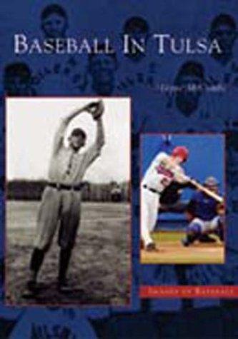 Baseball in Tulsa    (OK)   (Images of Baseball) (Spahn Photograph)