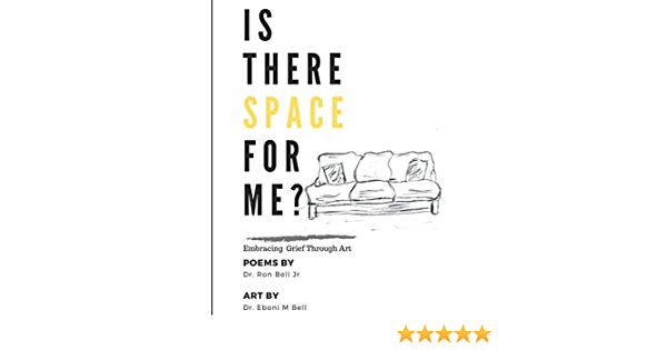 Is There Space for Me?: Embracing Grief Through Art: Amazon ...
