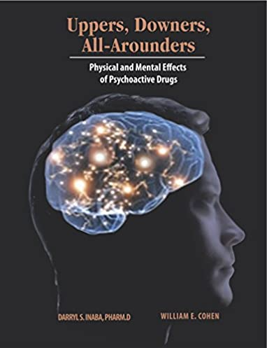 uppers downers and all arounders 8thed 9780926544390 medicine rh amazon com Uppers Downers All Arounders Ebook Uppers Downers All Arounders Ebook