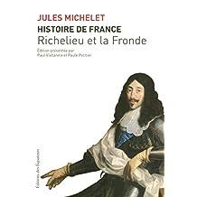 Histoire de France - Tome 2: Richelieu et la Fronde