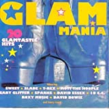 Glam Mania: 20 Glamtastic 70s hits