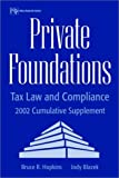 Private Foundations: Tax Law and Compliance 2002 Cumulative Supplement