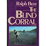 The Blind Corral (Contemporary American fiction)