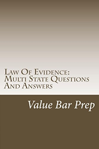 Law Of Evidence: Multi State Questions And Answers paper back (Partial Reading OK): (Partial Reading OK)